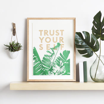 Trust Yourself Risograph Botanic Typography Print