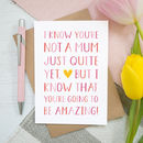 Amazing Mum To Be Card