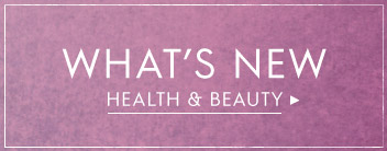what's new in health & beauty