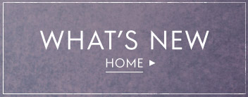 what's new in home