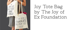 Joy Tote Bag by the Joy of Ex Foundation