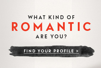 what kind of romantic are you?