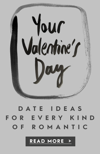 Your valentine's day ideas for every kind of romantic
