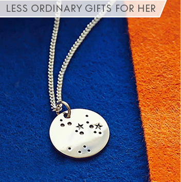 less ordinary gifts for her