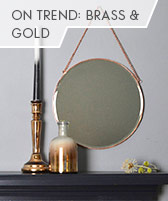 on trend: brass & gold