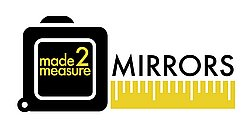 Made 2 Measure Mirrors