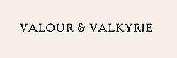 Valour & Valkyrie