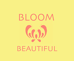 Bloom Beautiful
