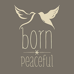 Born Peaceful