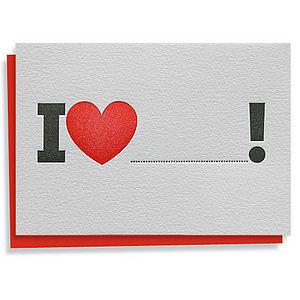 'I Love…!' Letterpress Card