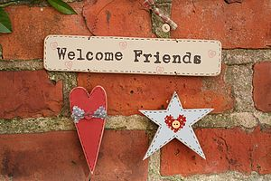 Handmade Wooden 'Welcome Friends' Shaker Sign - outdoor decorations