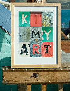 'Kiss My Art' Limited Edition Print - typography