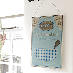 'Mum's Bed and Breakfast' Sign - decorative accessories