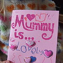 'Mummy is' Personalise Your Mother's Day Card