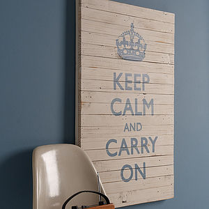 'Keep Calm And Carry On' Sign - art & pictures