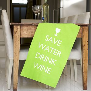 'Save Water Drink Wine' Tea Towel - drinks connoisseur