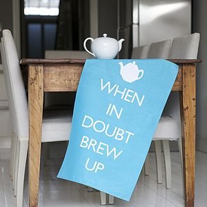 'When In Doubt Brew Up' Tea Towel - home sale
