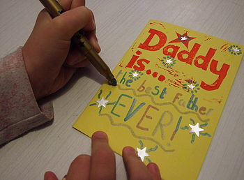 'Daddy is...' Personalise Your Own Father's Day Card being personalised!