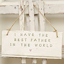 'I Have The Best Father in the world' Sign