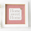 Home sweet home - red candy stripe