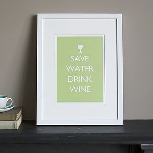 'Save Water Drink Wine' Framed Print - wedding gifts
