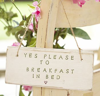Yes Please To Breakfast In Bed Sign