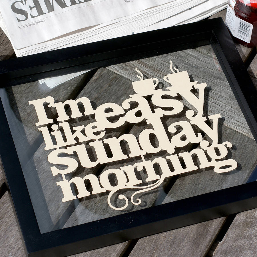 'Easy Like Sunday Morning' Papercut