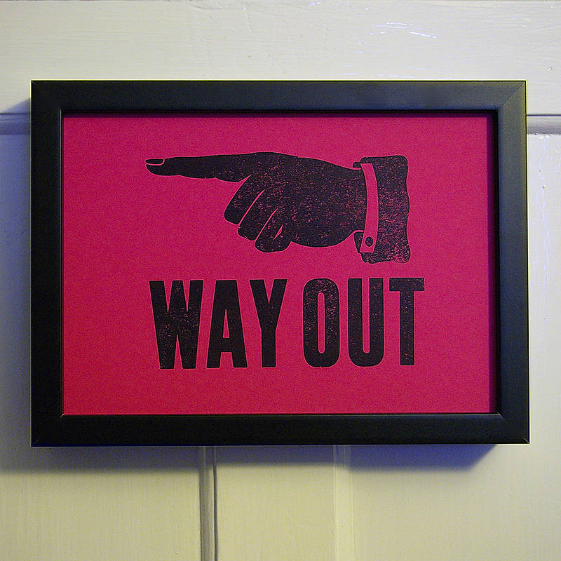 Hand Pressed Print: Way Out
