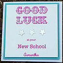 'Good Luck At Your New School' Card