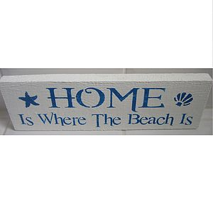 'Home Is Where The Beach Is' Sign - signs