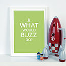 What Would Buzz Do?