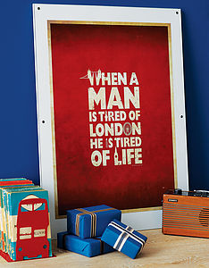'Tired Of London' Print - 50th birthday gifts