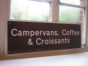 Campervans Coffee And Croissants Sign