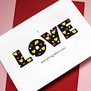 'I Love Everything About You' Greetings Card