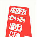 You're the one for me