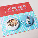 I love cats badges