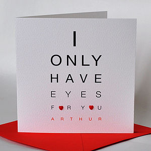 Personalised 'I Only Have Eyes For You' Card - valentine's cards