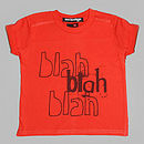 'Blah Blah Blah' T Shirt