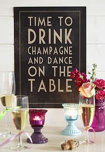 'Time To Drink Champagne' Print