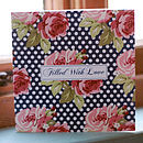 'Filled With Love' Rambling Rose Card