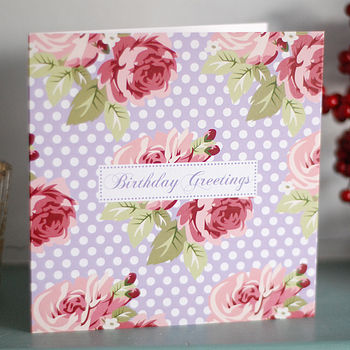 'Birthday Greetings' Rambling Rose Card