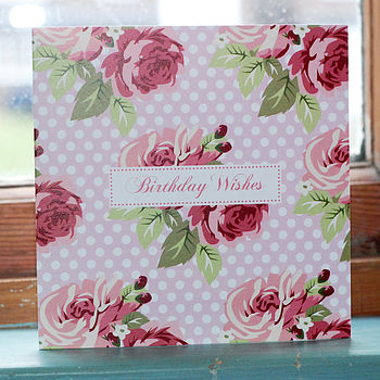 'Birthday Wishes' Rambling Rose Card