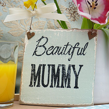 Vintage Style Sign For Mum