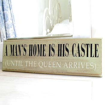 A Man's Home Sign