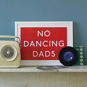 'No Dancing Dads' Art Print - canvas prints & art for children