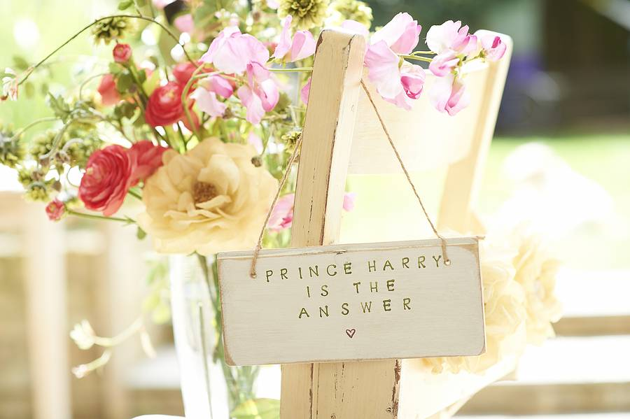 Prince Harry Is The Answer Sign