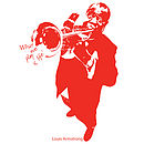 Louis Armstrong 'What We Play…' Wall Sticker
