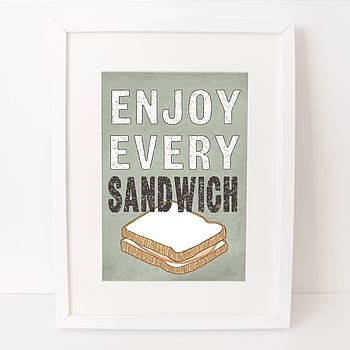 'Enjoy Every Sandwich' Print
