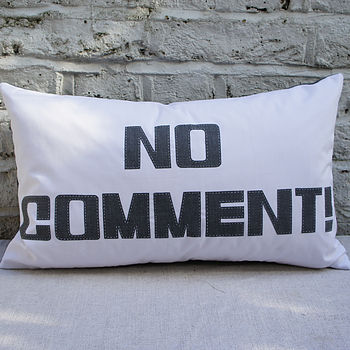 'No Comment' Cushion Cover