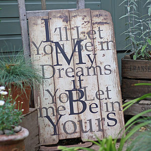 'I'll Let You Be In My Dreams' Wooden Plaque